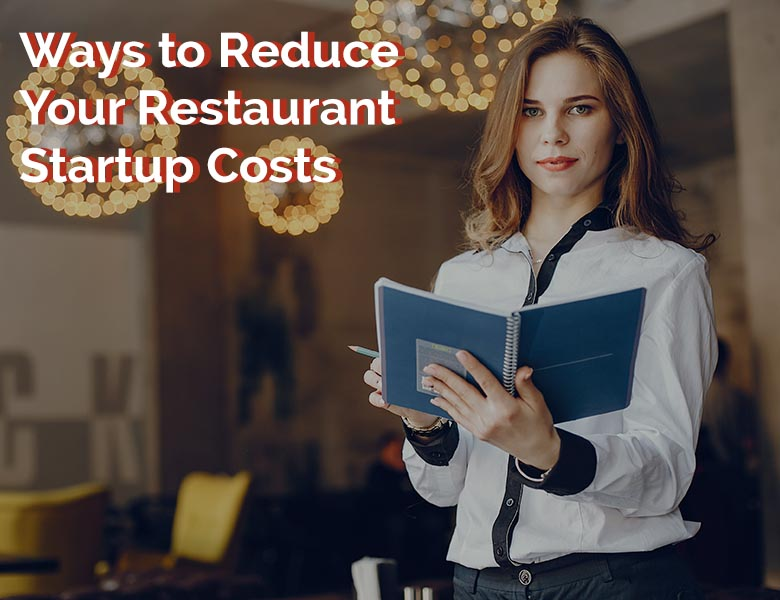 reduce-restaurant-start-up-costs